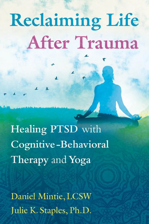Our Book: Reclaiming Life After Trauma | Integrative Trauma